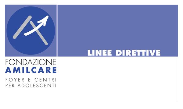 Linee Direttive Fondazione Amilcare